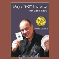 "Magia ""No"" Improntu por Daniel Raley"