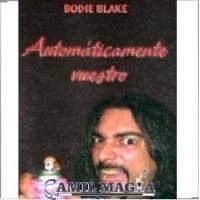 Automáticamente Vuestro (Libro) por Bodie Blake